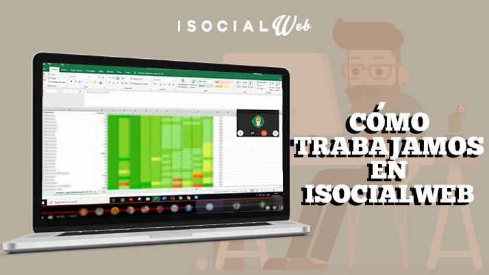 Como trabajamos en iSocialWeb